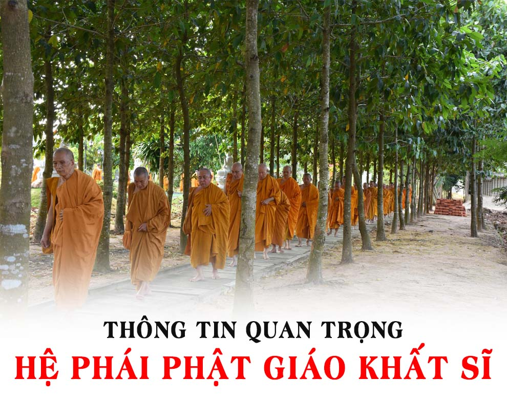 Thông tin quan trọng Hệ phái Phật giáo Khất sĩ